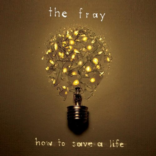 The Fray 'How to Save a Life' Album Cover