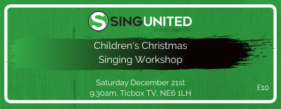 Sing United Christmas Workshop Ticket